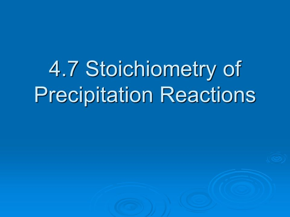 labpaq stoichiometry of a precipitation reaction A precipitate is a solid compound that results from the reaction of two   stoichiometry is the technique of using the molar ratios in balanced.