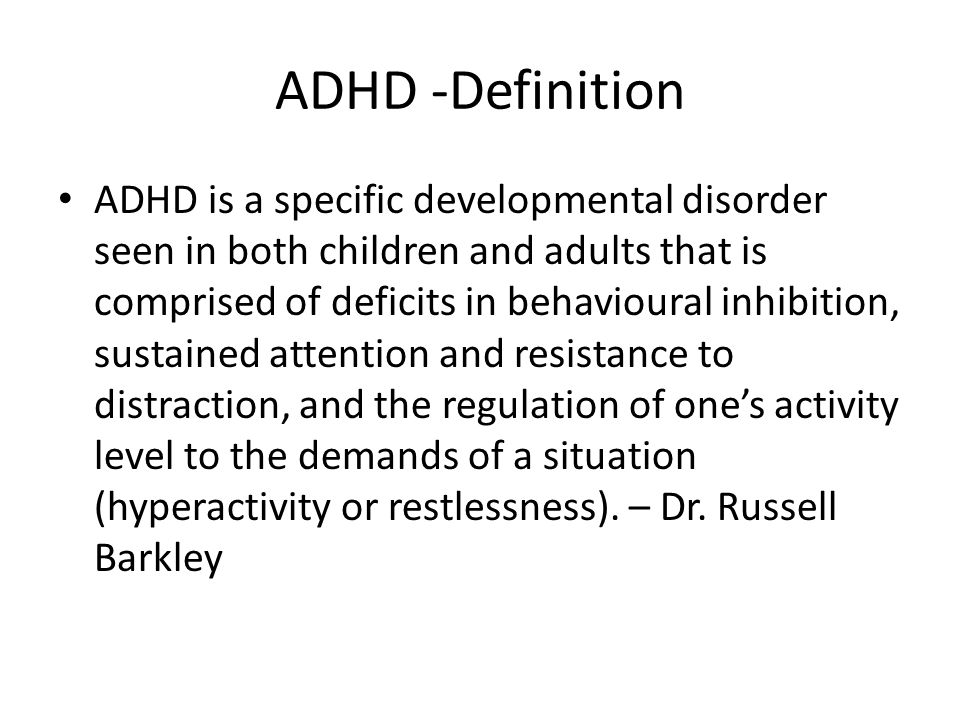 understanding the attention deficit hyperactive disorder adhd Learn more about the symptoms of attention deficit hyperactivity disorder (adhd) from the experts at webmd  understanding adhd -- the symptoms  attention deficit disorder association the.