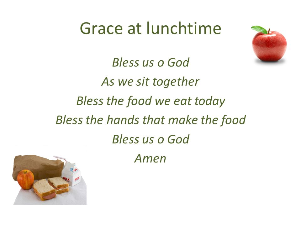 Bless The Food We Eat Today