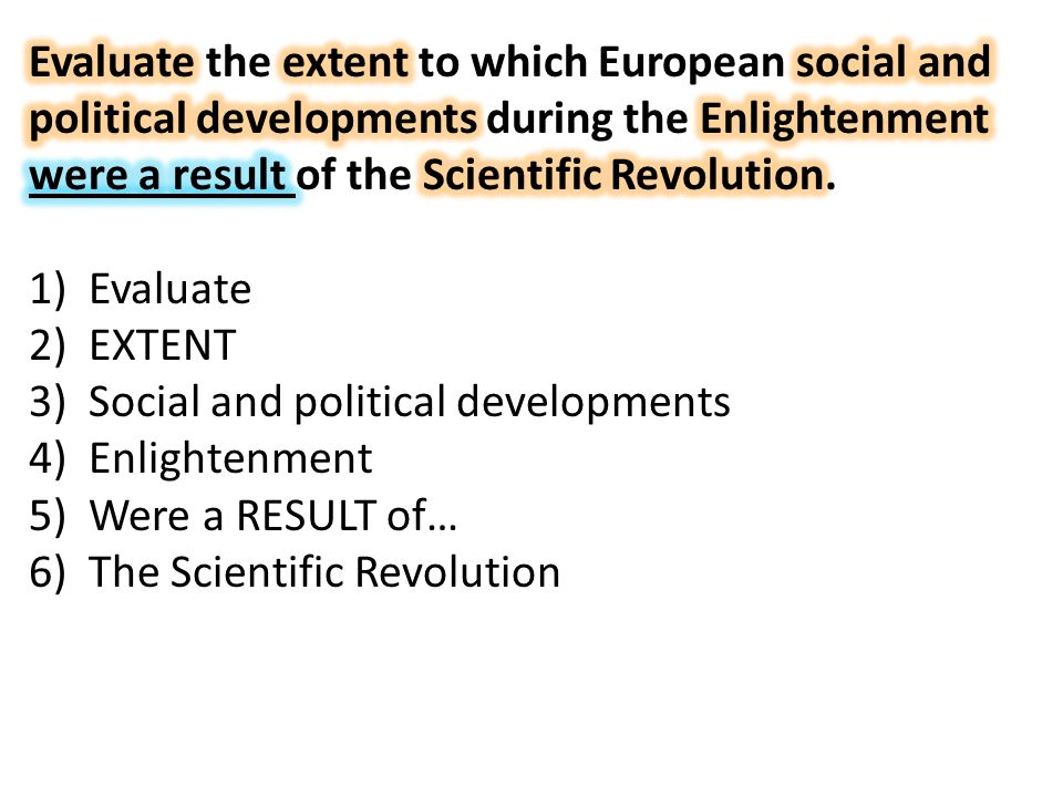 ap euro scientific revolution essay questions The scientific revolution introduced the scientific method which emphasized the importance of observation, experimentation, and rational thought during the late.