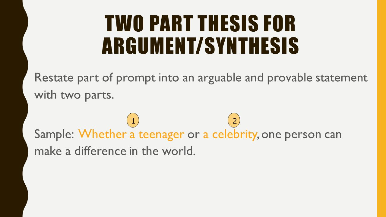 What are the 2 parts of a thesis statement
