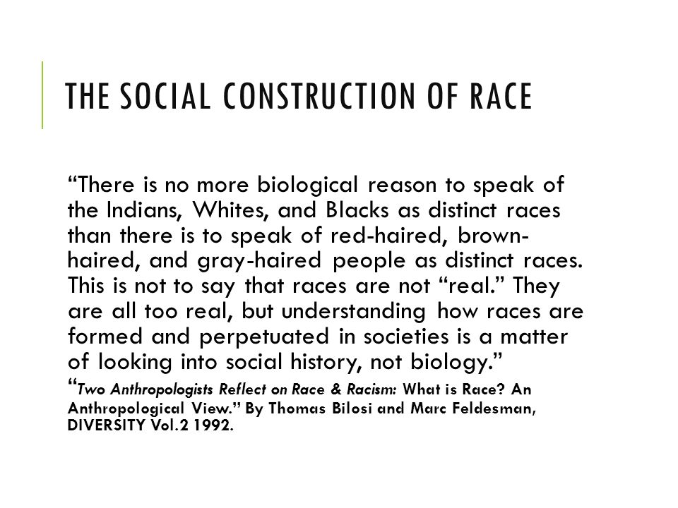 the issues on the social construction of race and gender The social construction of difference and inequality: race, class, gender, and sexuality [tracy e ore] on amazoncom free shipping on qualifying offers this anthology examines the social construction of race, class, gender, and sexuality and the institutional bases for these relations.