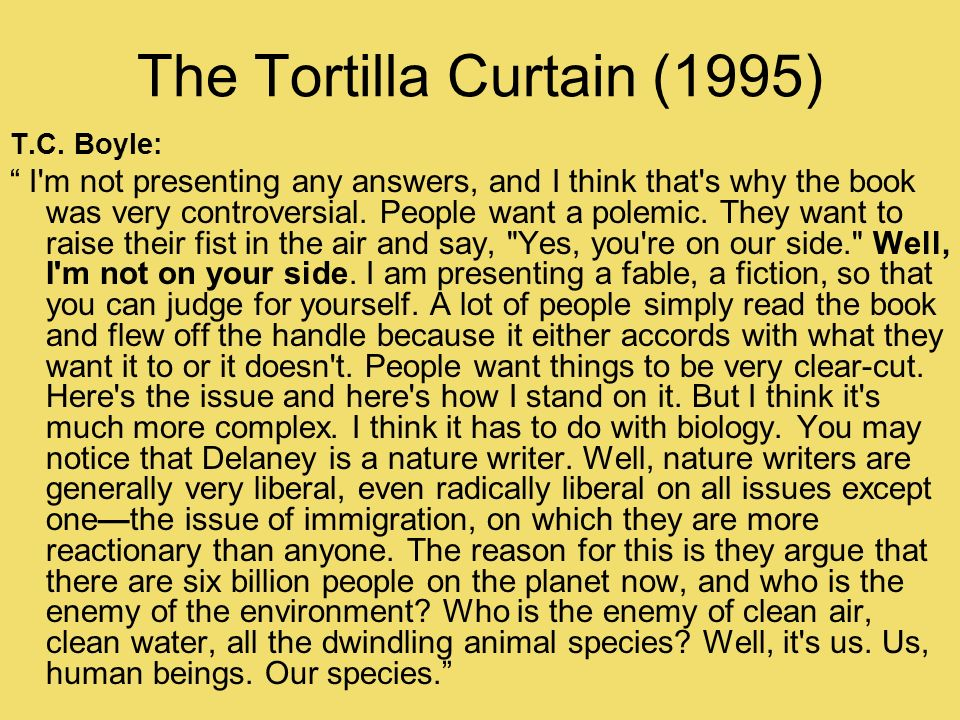 The Tortilla Curtain by T.C. Boyle. - ppt download