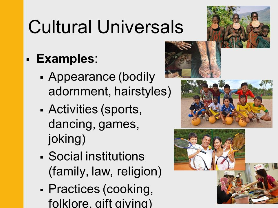 cultural universals Bringing awareness of what our cultures have in common - created at.