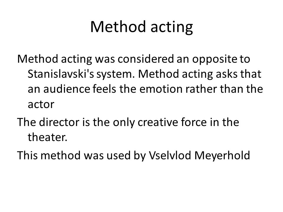 stanislavski method essay Below is an essay on konstantin stanislavski and 'the method of physical actions' from anti essays, your source for research papers, essays, and term paper examples konstantin stanislavski constantin sergeyevich alekseyev was a russian theatre director, teacher, and actor.