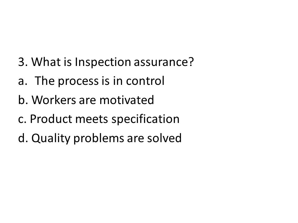 3. What is Inspection assurance