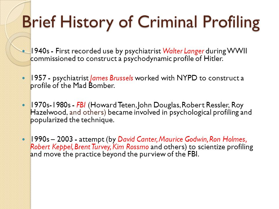 A history of criminal profiling an area of forensic psychology