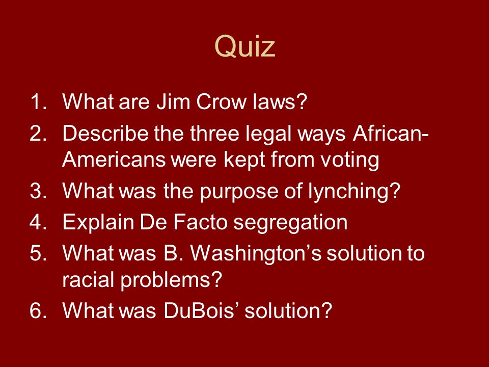 Quiz What are Jim Crow laws
