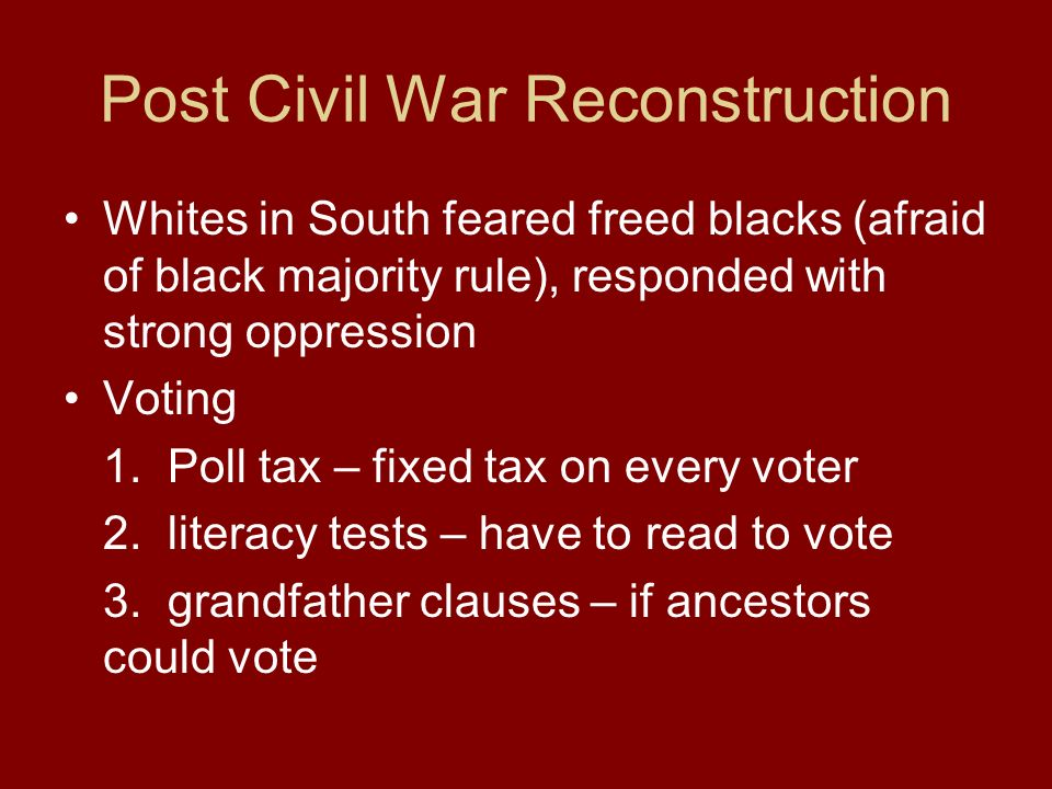 Post Civil War Reconstruction