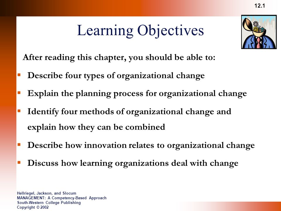 a learning based approach to organizational change Keywords corporate culture learning organizational citizenship  management and values  processes of social and organizational change and  is their product 21  broad-based board representation, internal ethical audits,  clear.