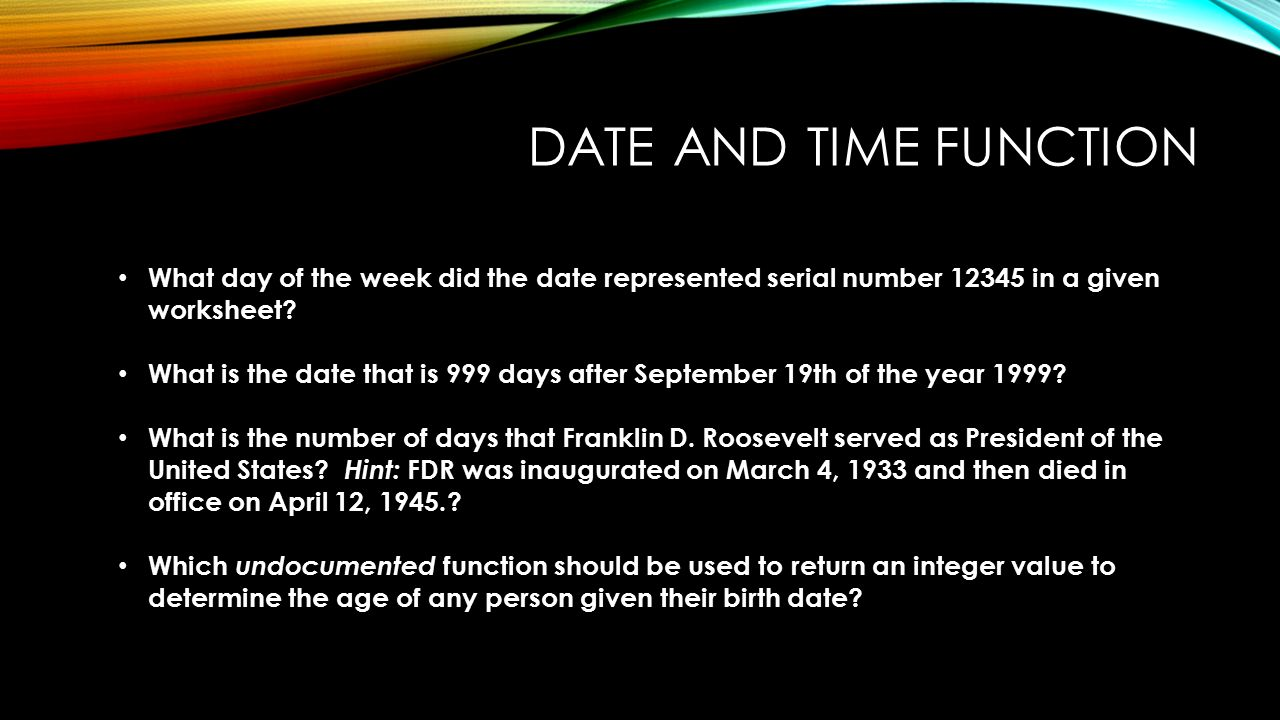 Reinhardt cis 300 final review ppt download date and time function what day of the week did the date represented serial number 12345 robcynllc Gallery
