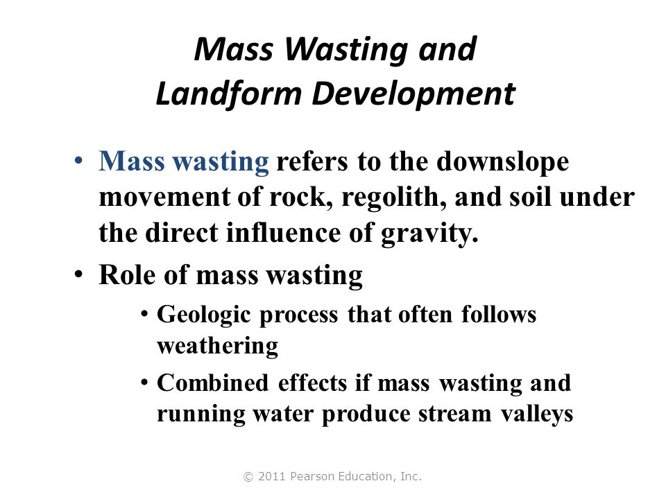 how mass wasting has resulted in the loss of millions of deaths and damages Mass wasting a/prof john worden dec university of sth queensland mass wasting mass wasting refers to the down slope movement of soil, rock and unconsolidated materials in response to gravity.