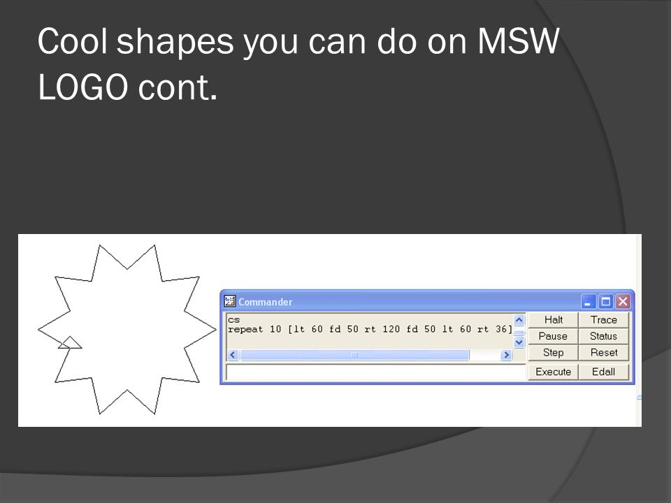 Cool shapes you can do on MSW LOGO cont.