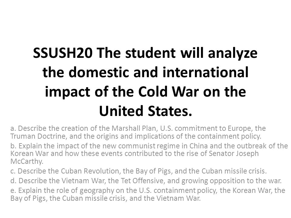 marshall plan impact on the cold Truman doctrine / marshall plan the truman doctrine and its impact upon the cold war historians often consider it as the start of the cold war.