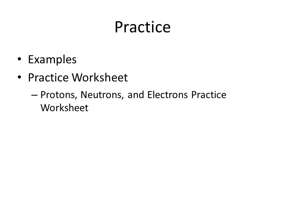 Subatomic Particles Notes 91412 ppt download – Protons Neutrons and Electrons Practice Worksheet
