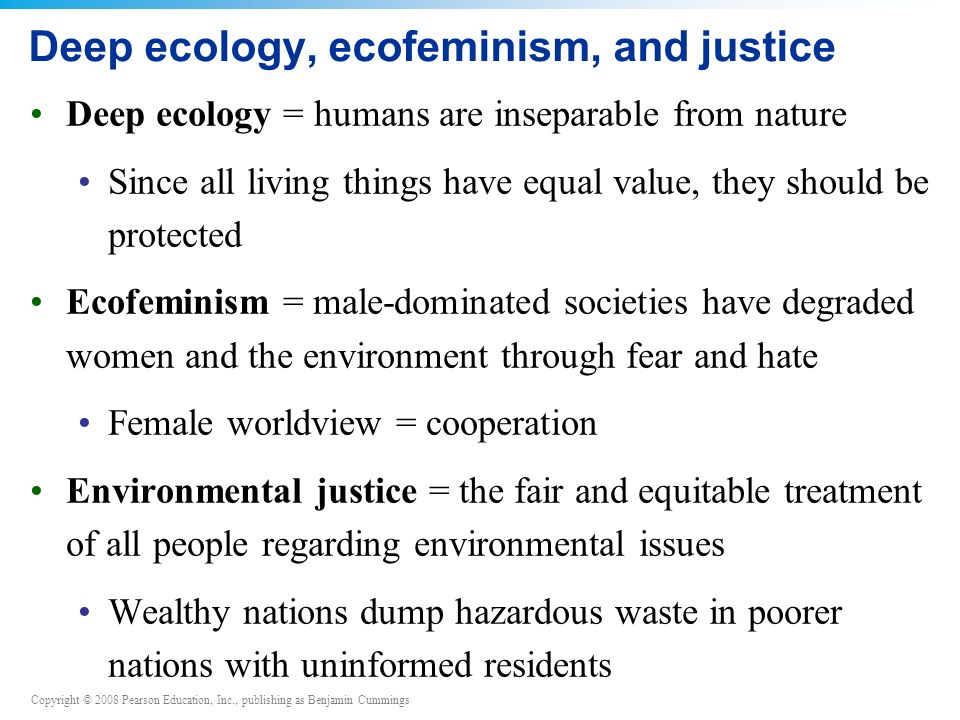 Deep ecology, ecofeminism, and justice