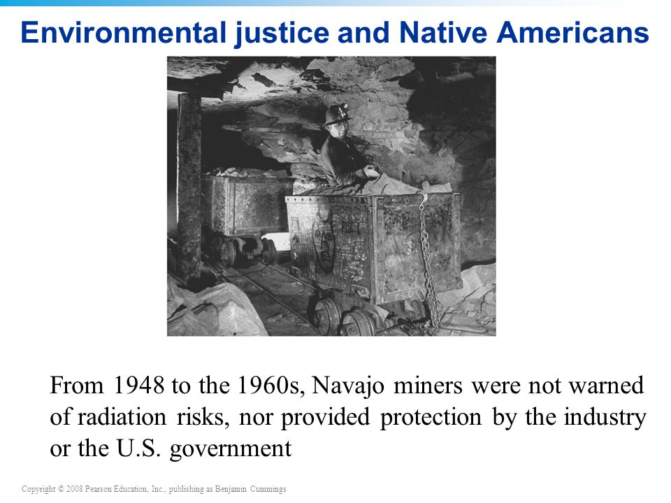 Environmental justice and Native Americans