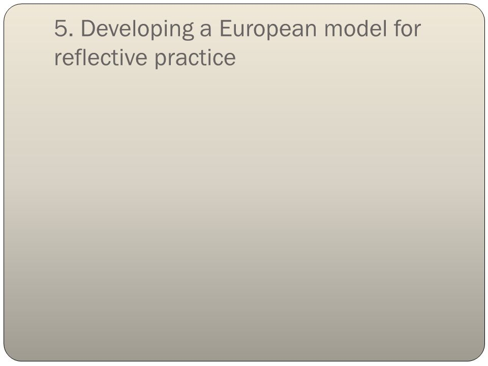 developing reflective practice Developing reflective practice in legal education uk centre for legal education • 1 identify what they need to know in order to advance understanding of the subject.