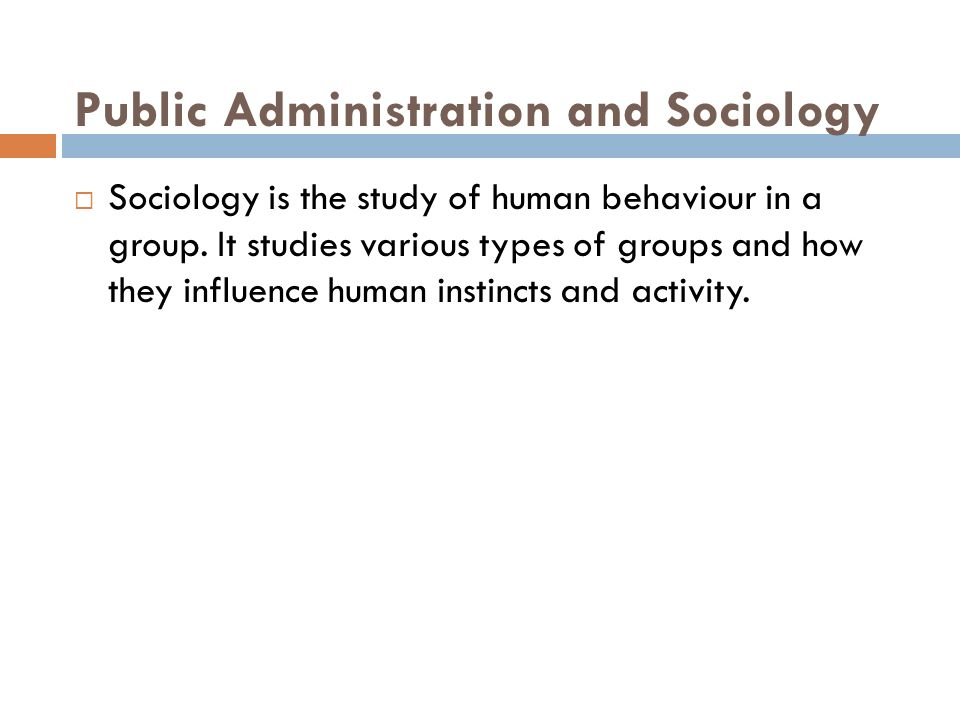 Public Administration and Sociology
