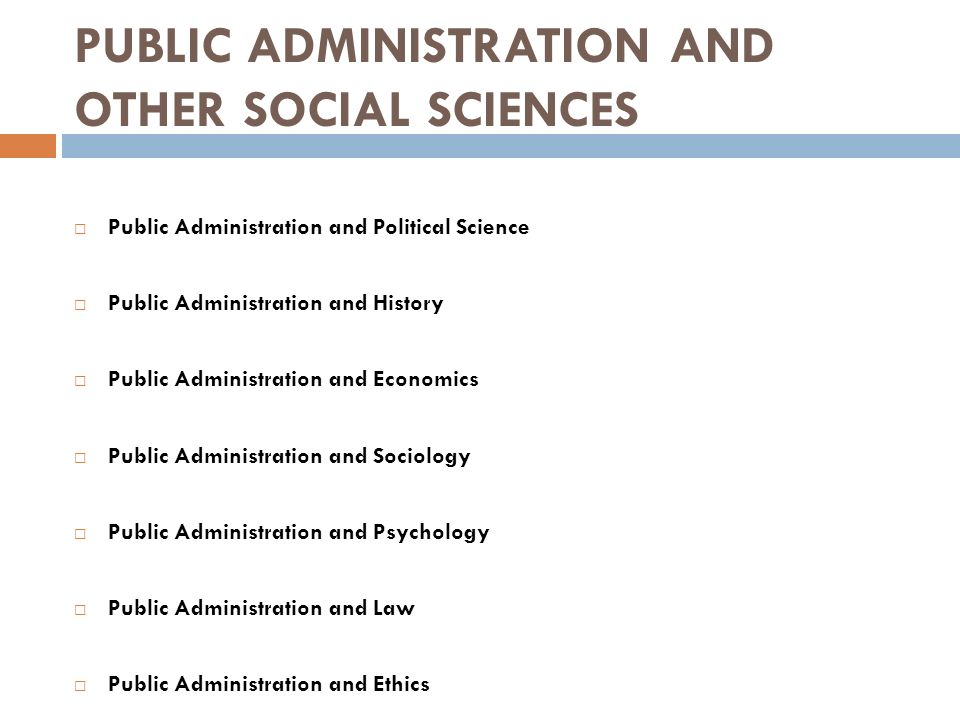 PUBLIC ADMINISTRATION AND OTHER SOCIAL SCIENCES