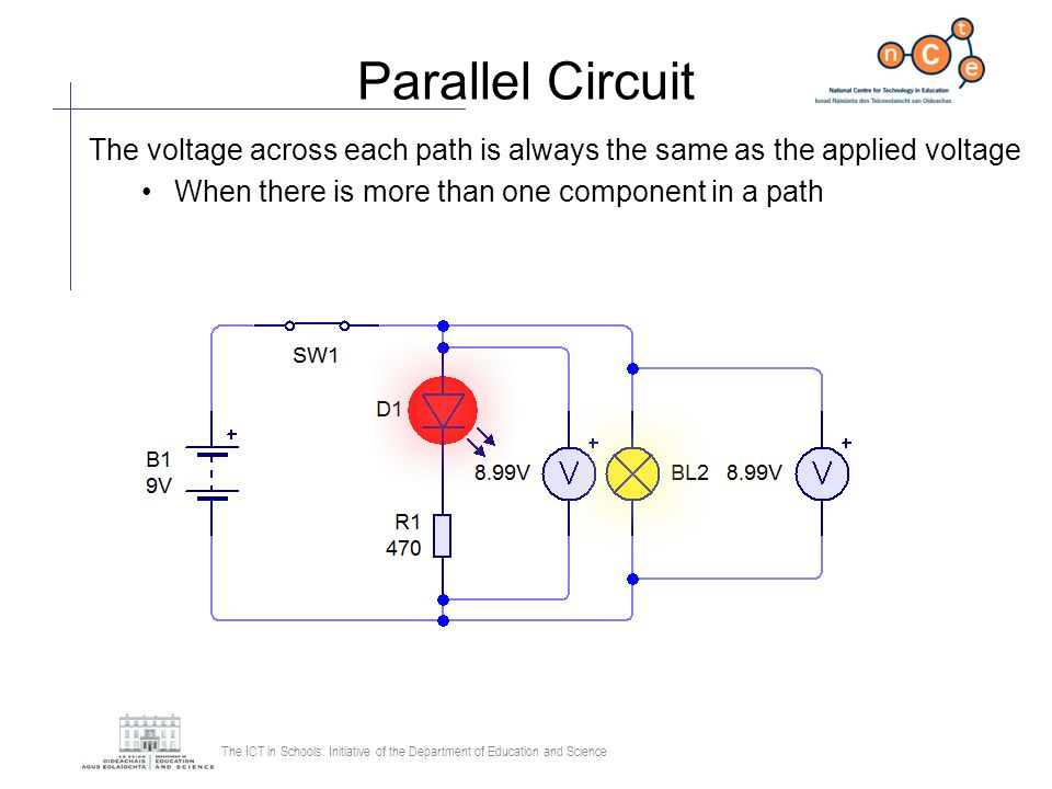 Parallel Circuit The voltage across each path is always the same as the applied voltage.