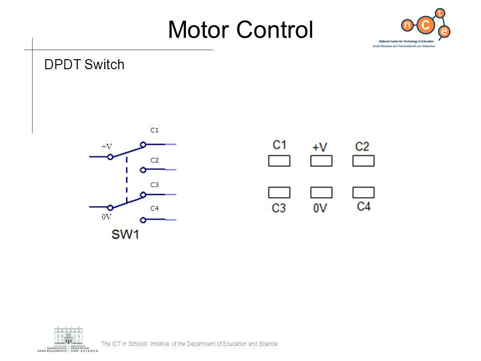 Motor Control DPDT Switch +V C3 C4 C1 0V C2