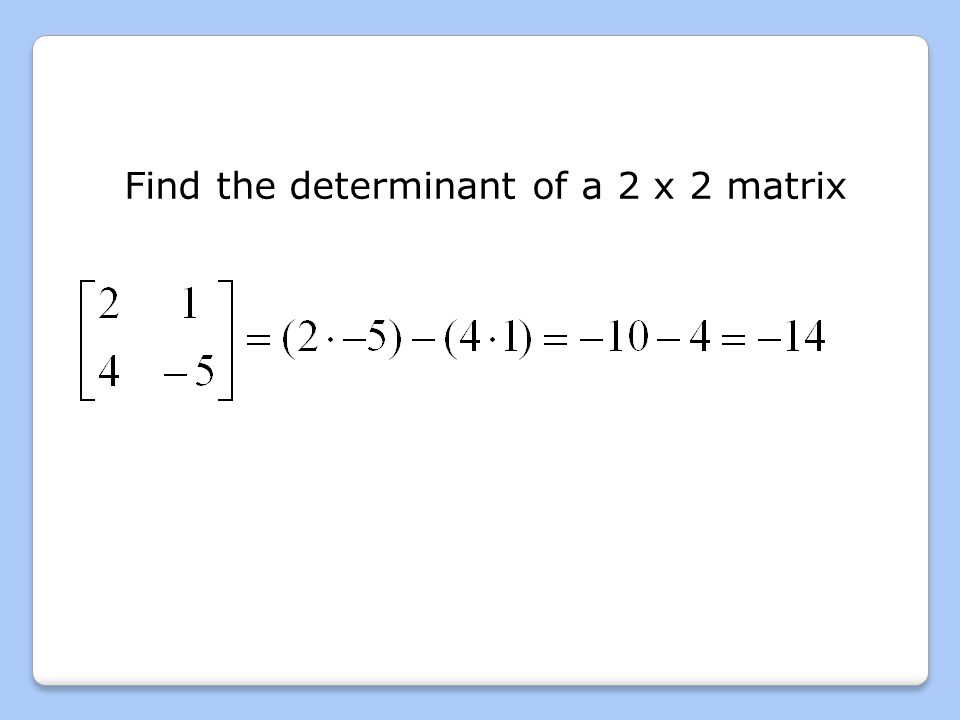 how to find the determinent of a matrix matlab