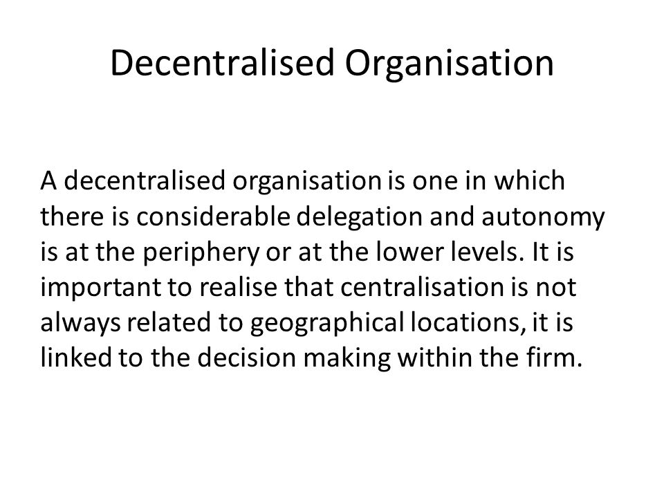 Decentralised Organisation