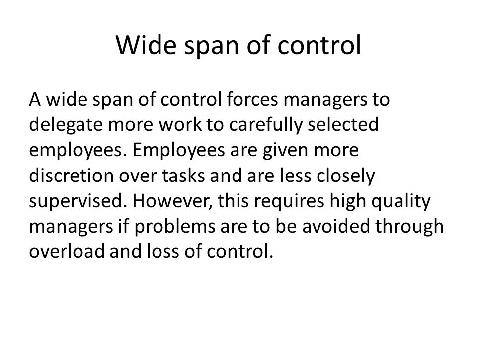 Wide span of control
