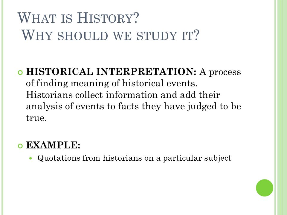 a study on why we study history Cool why study history video, uploaded for welcome back presentation not mine, original can be seen here.