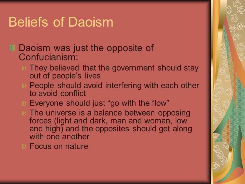 daoism the opposite of confucianism Daoism stands alongside confucianism as one of the two great  to our  concerns that he appears as the opposite whatever we normally.