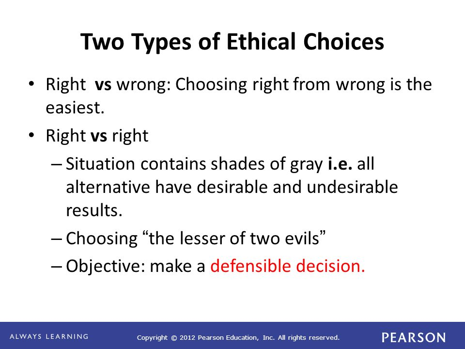 ethical decision making the grey area when Challenges that management decision-makers encounter  grey area and that  an environmentally sensitive company may wish to review.