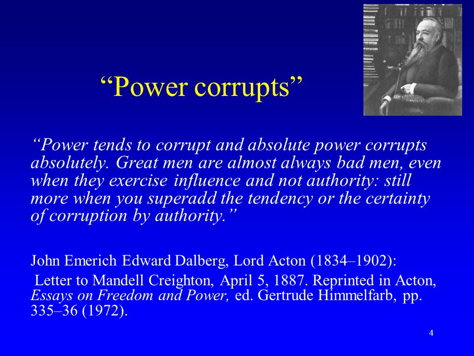 Why Power Corrupts