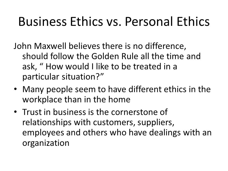 Chapter 3 creating ethical organization environment and effective business ethics vs personal ethics publicscrutiny Image collections