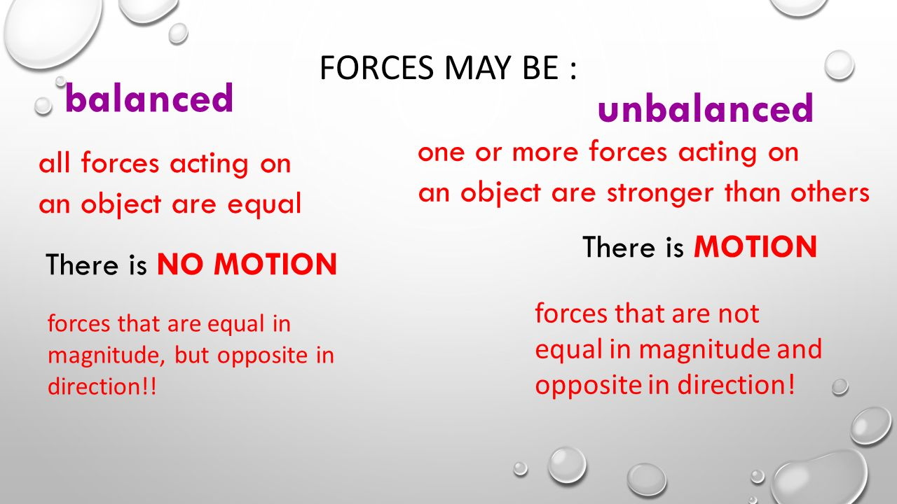 forces that are equal in size but opposite in direction are called ...