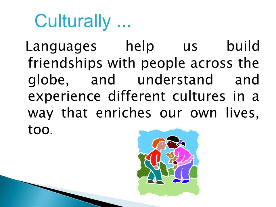 the differences in the way language is used in different cultures You want to embrace cultural differences you want to learn ways of  understanding cultural differences you want to learn how to talk to people from  different.