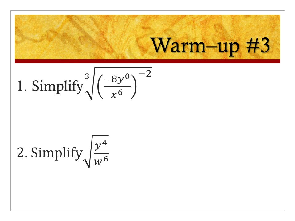 Warm–up #3 1. Simplify 3 −8 - ppt download
