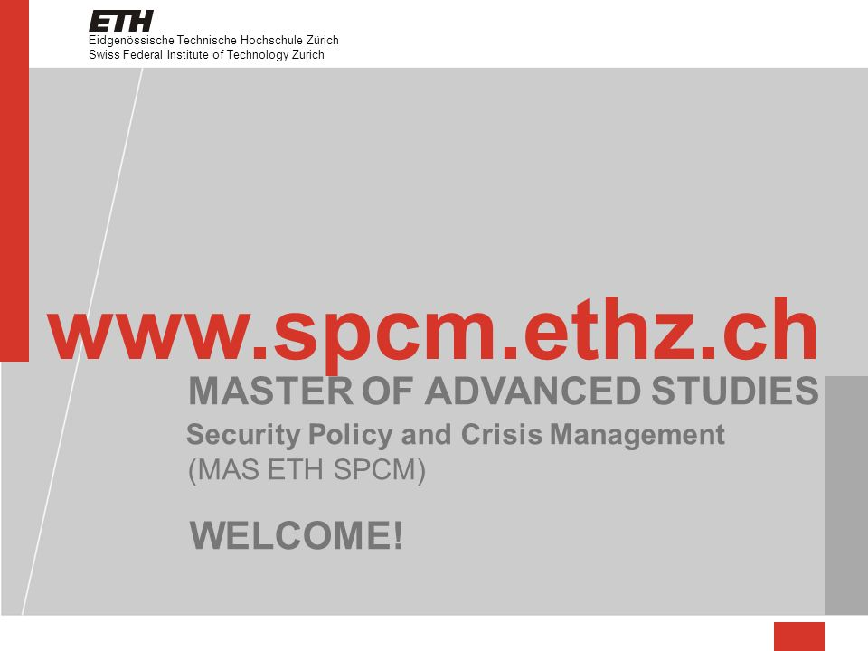 www.spcm.ethz.ch WELCOME! MASTER OF ADVANCED STUDIES