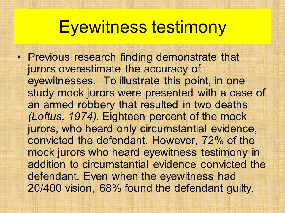 eyewitness testimony a big part in