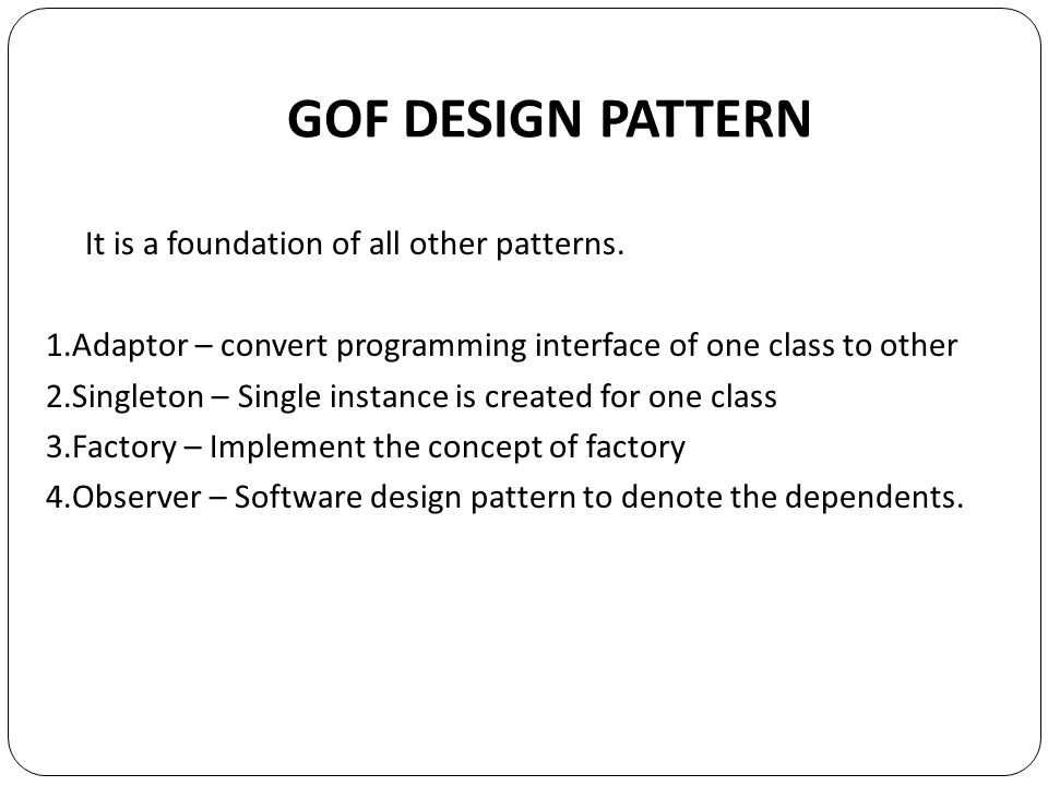Gof Design Patterns In Ooad