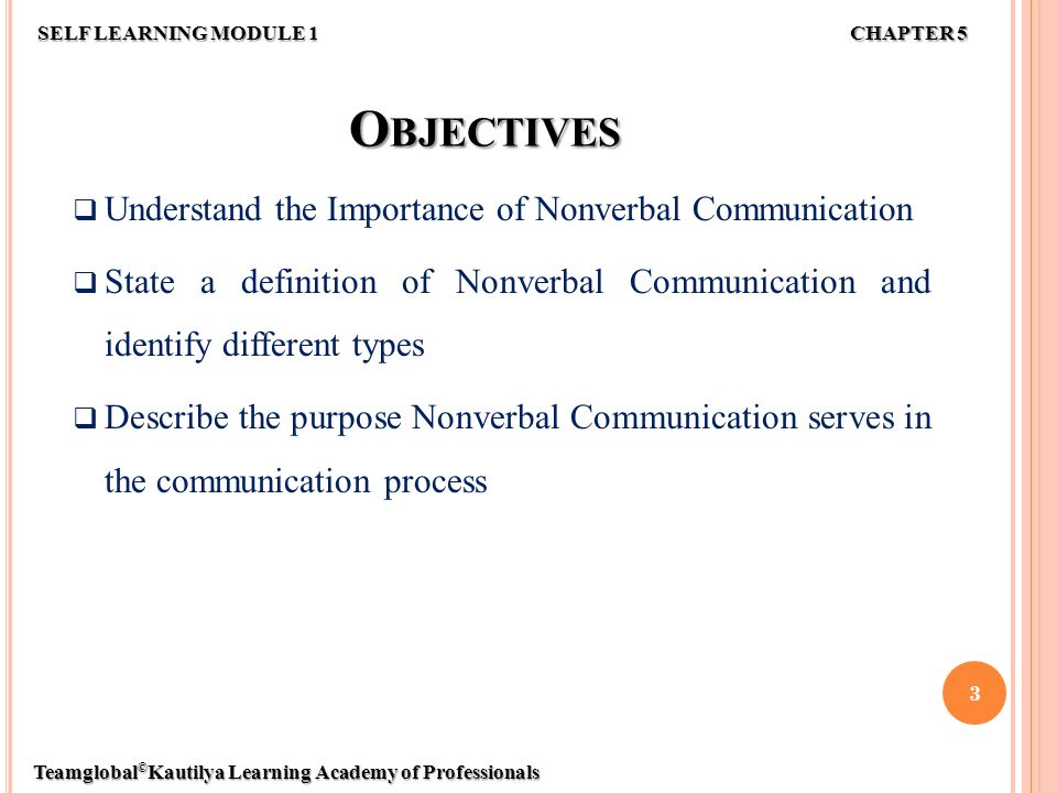 the importance of nonverbal communication in An important area of study in nonverbal communication is emotions that are  universally understood, and what constitutes a physical equivalent of a certain.