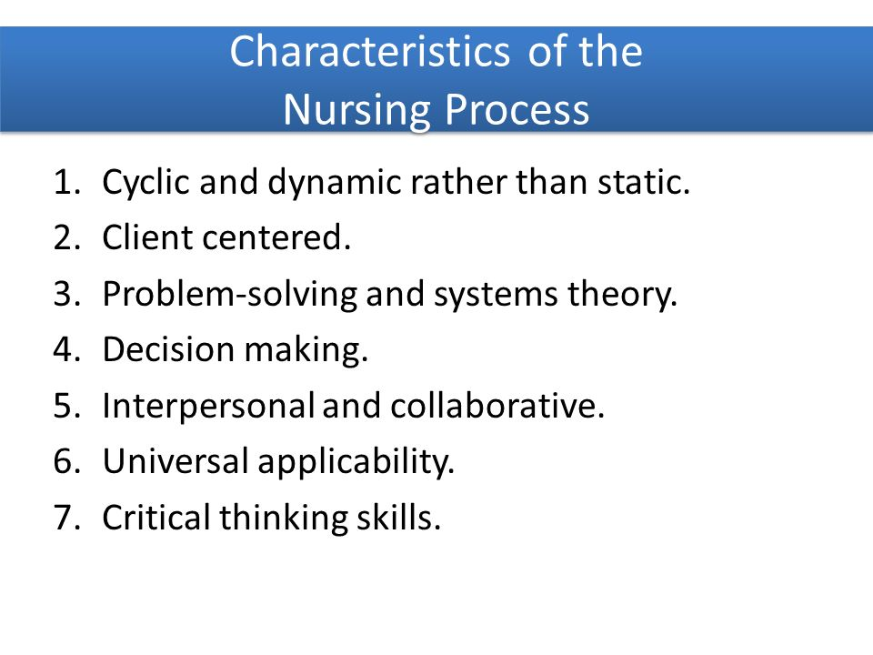 critical thinking characteristics nursing Nurse characteristics clinical judgment is the clinical reasoning that is utilized by a health care provider in the delivery of care it consists of critical thinking and nursing skills that.