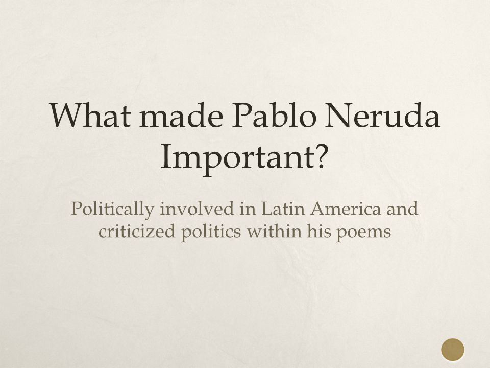 reflective statement on pablo neruda Pablo neruda's reflections on poetry upon receiving the nobel prize october 29 a brief tour of the current of thought inviting reflection on life.