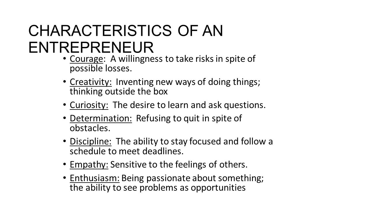 the characteristics of successful entrepreneurs An entrepreneur is a problem solver an entrepreneur looks at a problem and knows it's an opportunity that's not a cliché talking a problem is literally an opportunity to get paid if you can be the one to solve itsuccessful entrepreneurs make their name identifying problems without solutions, and providing those solutions.