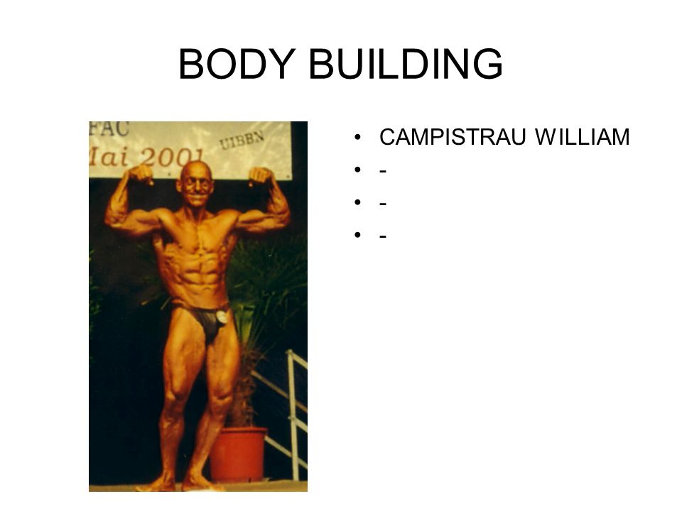 BODY BUILDING CAMPISTRAU W ILLIAM -