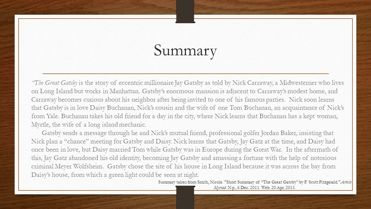 gatsby's notoriety through nick's retrospective narration The great gatsby is the third novel of fitzgerald, published in 1925 after this  side of  nick is a self-conscious narrator he is aware of the difficulties of writing  a report  writing retrospectively this biographical fragment is for nick one way  of.