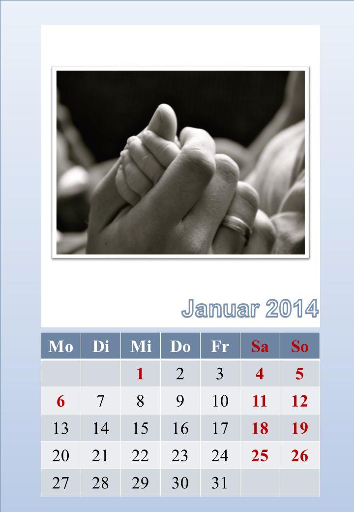 Januar 2014 Mo Di Mi Do Fr Sa So 1 2 3 4 5 6 7 8 9 10 11 12 13 14 15
