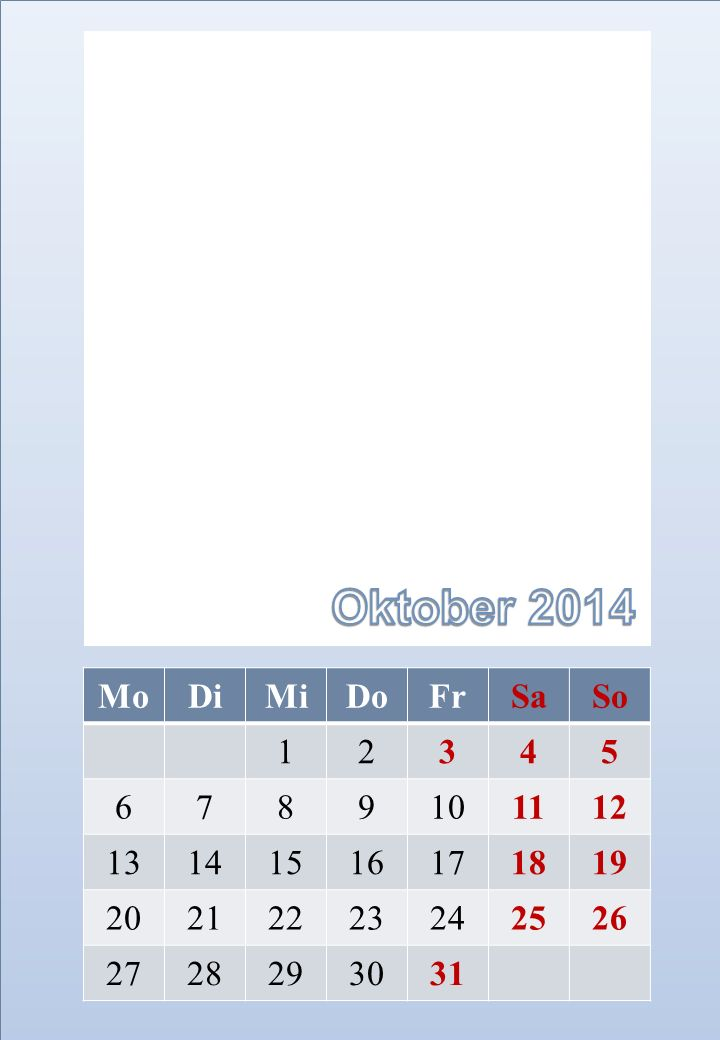 Oktober 2014 Mo Di Mi Do Fr Sa So 1 2 3 4 5 6 7 8 9 10 11 12 13 14 15