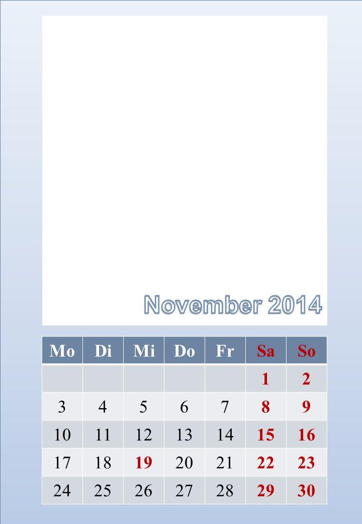 November 2014 Mo Di Mi Do Fr Sa So 1 2 3 4 5 6 7 8 9 10 11 12 13 14 15