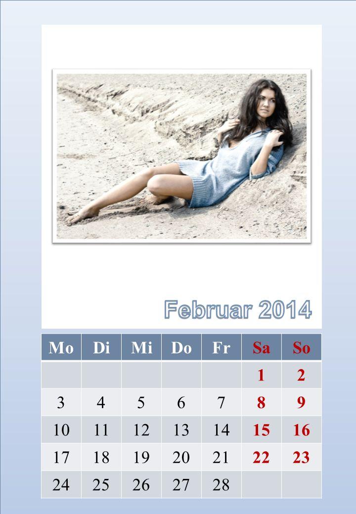 Februar 2014 Mo Di Mi Do Fr Sa So 1 2 3 4 5 6 7 8 9 10 11 12 13 14 15